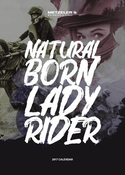 Natural Born Lady Rider; Metzeler's all female 2017 calendar