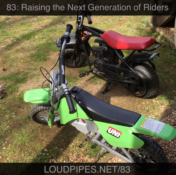 Loud Pipes! Ep83: Raising the Next Generation of Riders - Kids in the Studio!