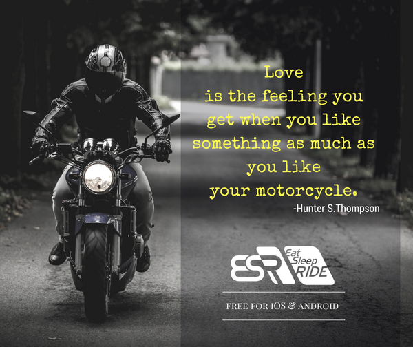 True words by a man who loved motorcycles #ESRapp