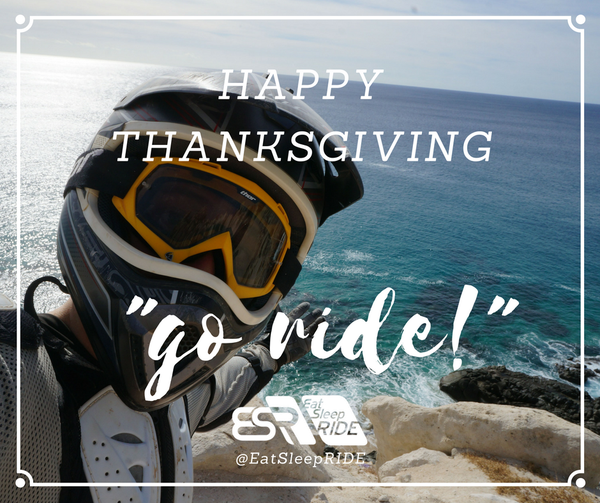 Happy Thanksgivin' from all of us at EatSleepRIDE.